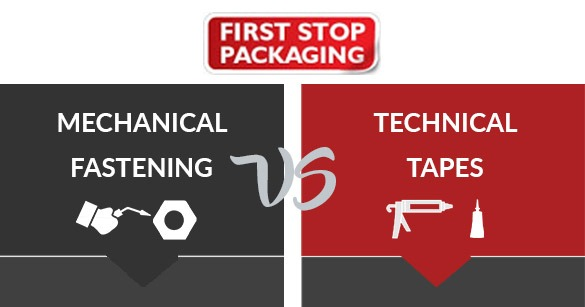 Mechanical Fasteners VS Technical Tapes