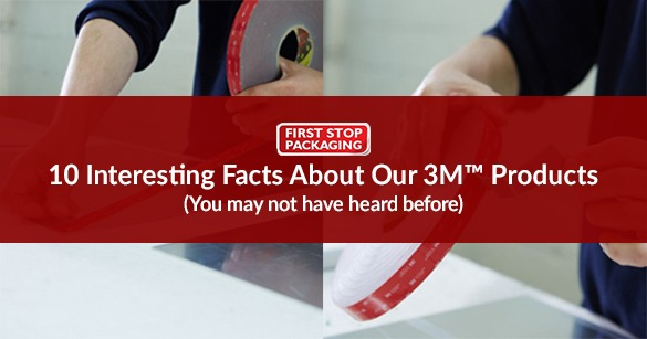10 Interesting Facts About Our 3M™ Products That You Didn't Already Know