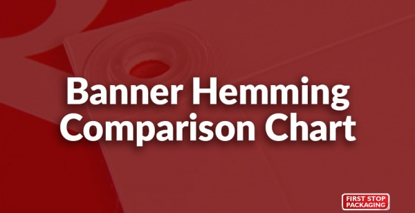 Banner Hemming Comparison Chart