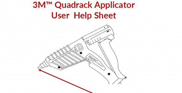 3M™ Quadrack Applicator User Help Sheet
